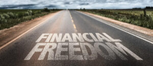 surefire steps to achieving financial freedom